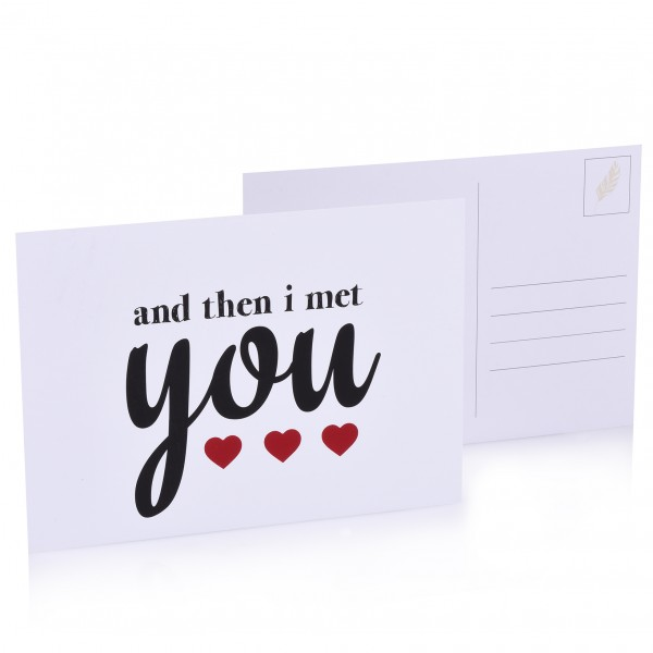 "Postkarte ""And then i met you"""