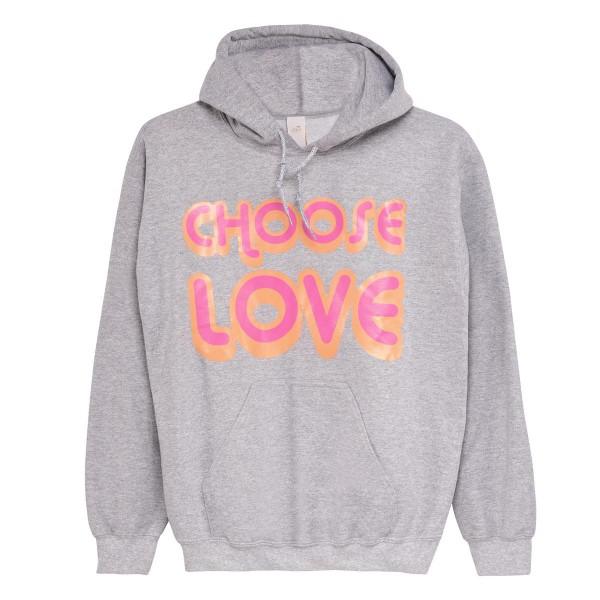 """Hoodie """"Choose Love"""""""