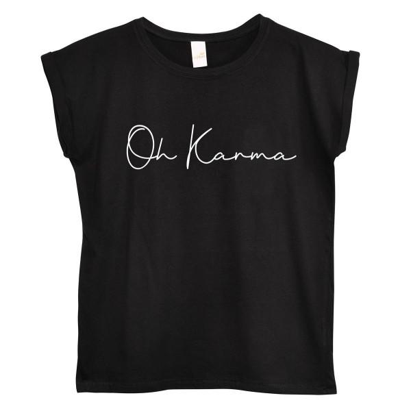 """T-Shirt """"Oh Karma"""""""
