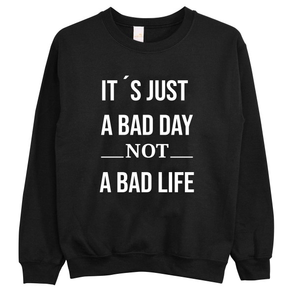 "Pullover ""Just a bad day"""