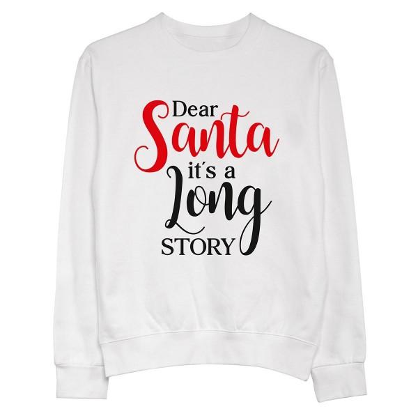 "Pullover ""Dear Santa, it's a long story"""