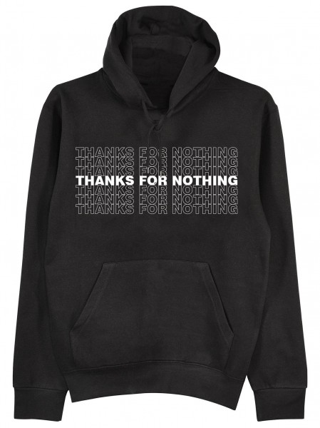 "Hoodie ""Thanks for nothing"""