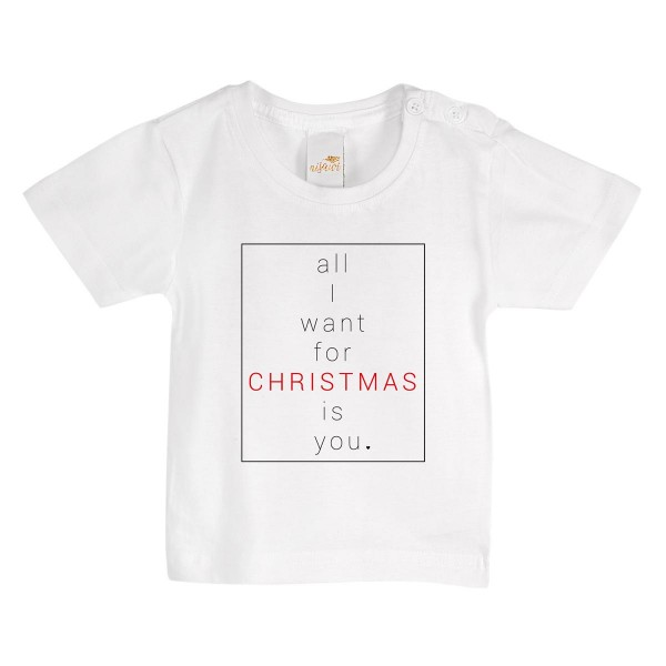 """Baby/Kids T-Shirt """"All i want for christmas"""""""